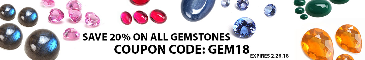 Use Coupon Code GEM18 to Save 20% on gemstones